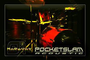 MoReVoX - POCKETSLAM Acoustic 01:: (Topic in the 'Samplers, Sampling
